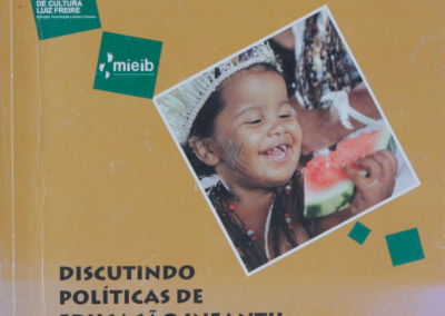 Discutindo políticas de educação infantil e educação escolar indígena