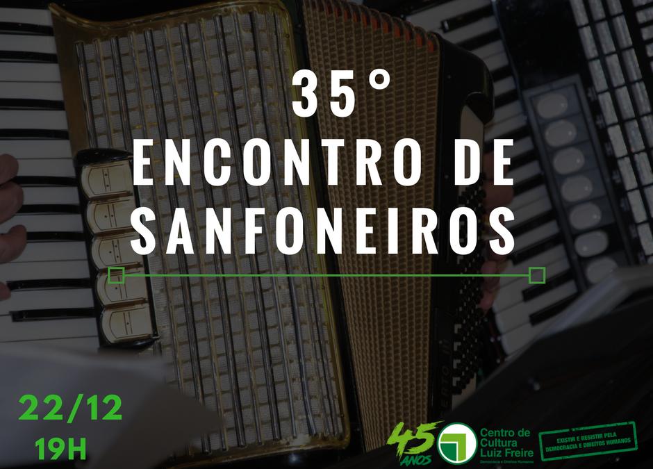 CCLF recebe o 35º Encontro de Sanfoneiros