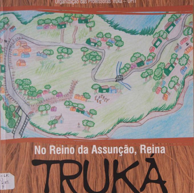 No Reino da Assunção, Reina Truka