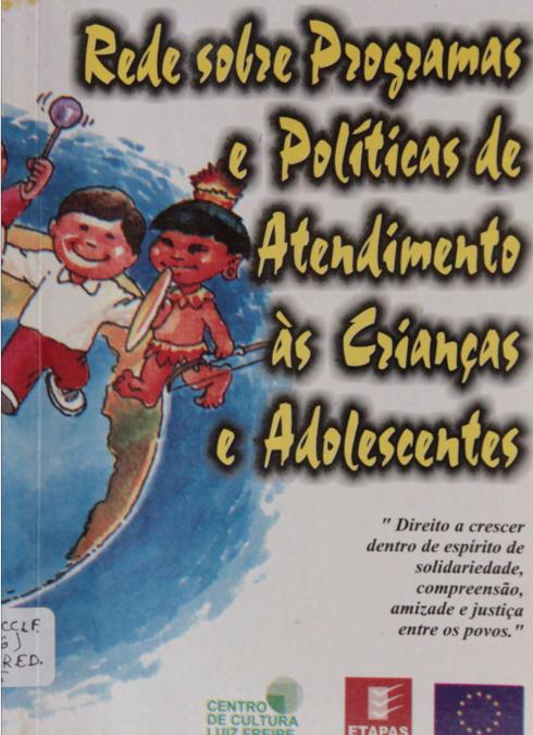 Rede sobre programas e políticas de atendimento as crianças e adolescentes