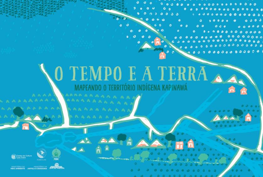 O tempo e a terra: Mapeando o Território Indígena Kapinawá