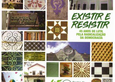 Existir e Resistir: 45 anos de luta pela radicalização da democracia
