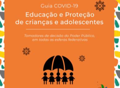 Guia COVID-19 – Volume 2 – Educação e Proteção de Crianças e Adolescentes