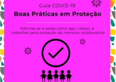 Guia COVID-19 – Volume 4 – Boas Práticas em Proteção