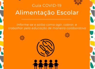 Guia COVID-19 – Volume 5 – Alimentação Escolar