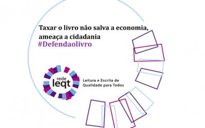 Posicionamento público da Rede LEQT: taxar livros é seguir na contramão do direito à leitura e escrita e à educação integral de qualidade no país