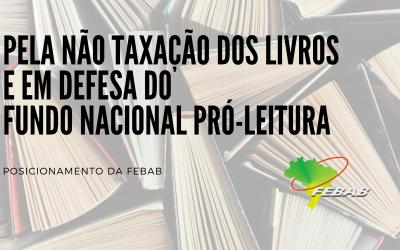 Posicionamento da FEBAB em torno da taxação dos livros