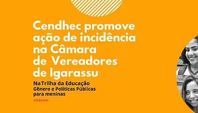 Cendhec promove ação de incidência na Câmara de Vereadores de Igarassu