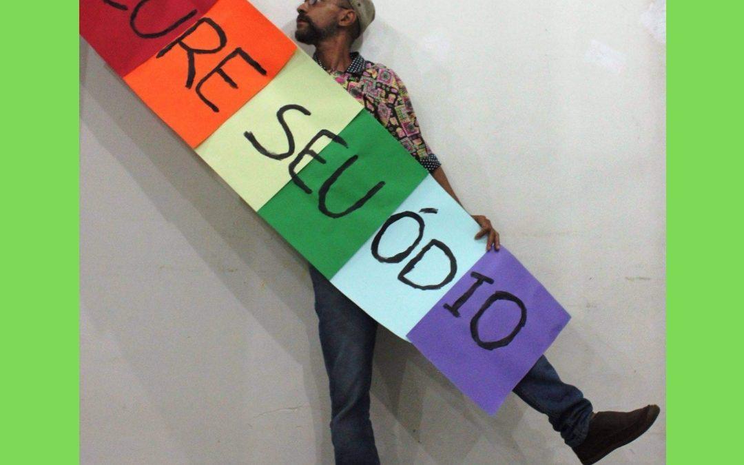 Cure o seu ódio: Dia Internacional do Orgulho LGBTQIA +