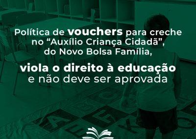 """Nota Técnica: Política de vouchers para creche no """"Auxílio Criança Cidadã"""", do Novo Bolsa Família, viola o direito à educação e não deve ser aprovado"""